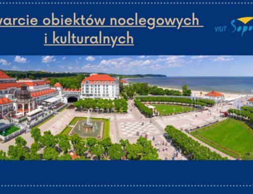 Otwarcie obiektów noclegowych oraz instytucji kultury